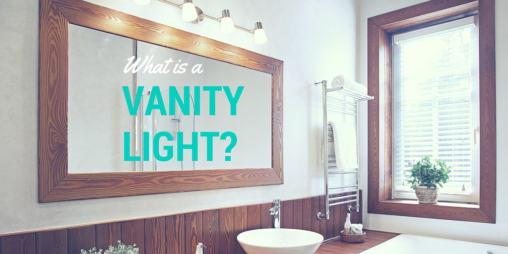 What is a Vanity Light? | Fabby Blog
