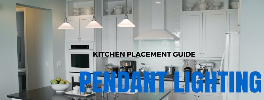 Pendant Lighting Fixture Placement Guide For The Kitchen - Kitchen pendant lighting placement
